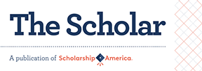 Read the latest issue of The Scholar: News from Scholarship America